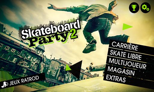 Skateboard Party 2 astuce Eicn.CH 2