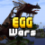 Tlcharger Code Triche Egg Wars APK MOD